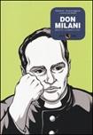 Don Milani. Bestie, uomini e Dio