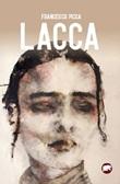 Lacca Libro di  Francesco Picca