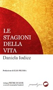 Le stagioni della vita Libro di  Daniela Iodice