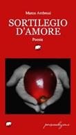 Sortilegio d'amore Libro di  Marco Ambrosi