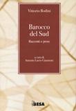 Barocco del Sud Libro di  Vittorio Bodini