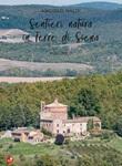 Sentieri natura in Terre di Siena. Vol. 2: Libro di  Angiolo Naldi