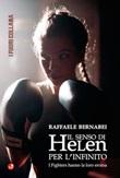 Il senso di Helen per l'infinito. I fighters hanno la loro eroina Libro di  Raffaele Bernabei