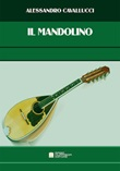 Il mandolino Libro di  Alessandro Cavallucci