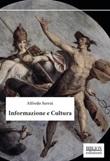 Informazione e cultura Ebook di  Alfredo Serrai