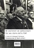 Né stalinisti né confessionali. Per una storia della FIAP Ebook di