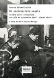 Un proletariato negato. Studio sulla situazione sociale ed economica degli operai ebrei Ebook di  Leonty Soloweitschik