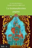 La trentasettesima pagina Libro di  Maria Grazia Brullo, Luana Ravecca