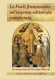 Le Fonti francescane: un'impresa editoriale completata. In memoriam di Giovanni Miccoli Libro di