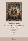 L'archivio storico dei frati Minori in Abruzzo. Inventario dei fondi provinciali (1255-1946) Libro di