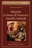 Minorità: la forma di Francesco. Attualità inattuale Libro di  Domenico Paoletti