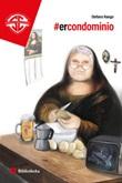 #ercondominio Libro di  Stefano Rango