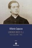 Lorenzo Rocci s.j. Diario (anni 1880-1933) Ebook di  Vittorio Capuzza
