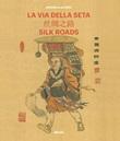La Via della seta. Storie di una viaggiatrice. Ediz. italiana e inglese Libro di  Graziella Allegri