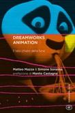 DreamWorks Animation. Il lato chiaro della luna Libro di  Matteo Mazza, Simone Soranna