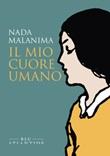 Il mio cuore umano Ebook di  Nada Malanima
