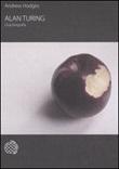 Alan Turing. Una biografia Libro di  Andrew Hodges
