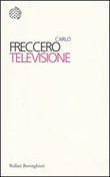 Televisione Libro di  Carlo Freccero