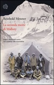 La seconda morte di Mallory Libro di  Reinhold Messner