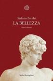 La bellezza Libro di  Stefano Zecchi