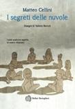 I segreti delle nuvole Ebook di  Matteo Cellini