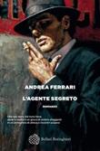 L' agente segreto Ebook di  Andrea Ferrari