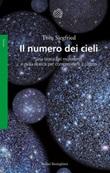 Il numero dei cieli. Una storia del multiverso e della ricerca per comprendere il cosmo Ebook di  Tom Siegfried