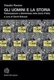 Gli uomini e la storia. Partecipazione e disinteresse nella storia d'Italia Ebook di  Claudio Pavone