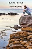 L' ultima vita Ebook di  Claire Messud