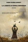 La libertà di Emma Herwegh Ebook di  Dirk Kurbjuweit