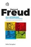 Gli aforismi. Tutti i concetti fondamentali Ebook di  Sigmund Freud