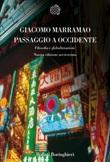 Passaggio a Occidente. Filosofia e globalizzazione. Nuova ediz. Ebook di  Giacomo Marramao