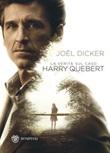 La verità sul caso Harry Quebert Libro di  Joël Dicker