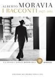 I racconti 1927-1951 Libro di  Alberto Moravia