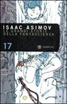 Le grandi storie della fantascienza. Vol. 17: