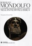 La comprensione del soggetto umano nell'antichità classica Libro di  Rodolfo Mondolfo