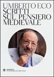 Scritti sul pensiero medievale Libro di  Umberto Eco