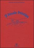 Il Piccolo Principe Libro di  Antoine de Saint-Exupéry