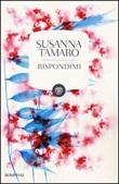 Rispondimi Libro di  Susanna Tamaro