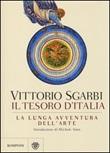La lunga avventura dell'arte. Il tesoro d'Italia. Ediz. illustrata Libro di  Vittorio Sgarbi