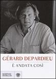 È andata così Libro di  Gérard Depardieu
