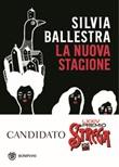 La nuova stagione Libro di  Silvia Ballestra