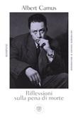 Riflessioni sulla pena di morte Libro di  Albert Camus