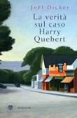 La verità sul caso Harry Quebert Ebook di  Joël Dicker