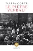 Le pietre verbali Ebook di  Maria Corti