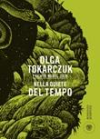 Nella quiete del tempo Ebook di  Olga Tokarczuk