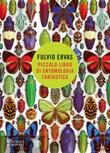 Piccolo libro di entomologia fantastica Ebook di  Fulvio Ervas