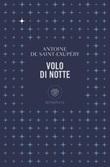 Volo di notte Ebook di  Antoine de Saint-Exupéry