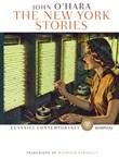 The New York stories Ebook di  John O'Hara