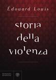 Storia della violenza Ebook di  Édouard Louis